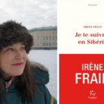 Je te suivrais en Sibérie ou le destin d'une femme, celui de Pauline Geuble
