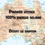Expédition Solar off-road : Première traversée en véhicule 100% énergie Solaire – Etape 1 dans le désert de Simpson avec Charles Hedrich