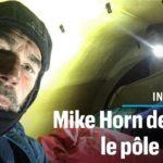 Message audio de Mike Horn depuis la banquise de l'océan Arctique avec de nouvelles photos
