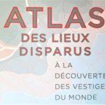 Des Atlas pour découvrir le monde différemment en 2020